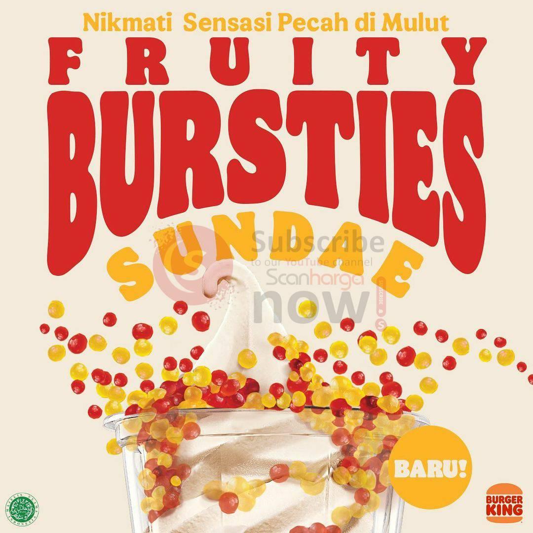 Baru!! Burger King FRUITY BURSTIES SUNDAE