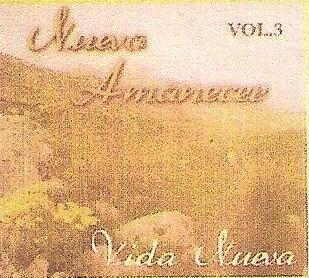 Grupo Vida Nueva-Vol 3-Nuevo Amanecer-