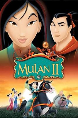 Sinopsis film Mulan II (2004)