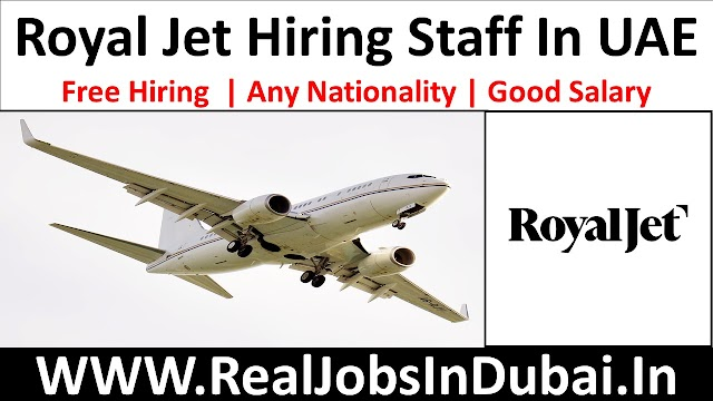 Royal Jet Careers Jobs Opportunities In All Over UAE -2021