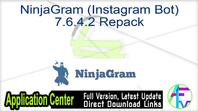 NinjaGram (Instagram Bot) 7.6.4.2 Repack