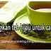 Kemagikan teh hijau untuk cantik.