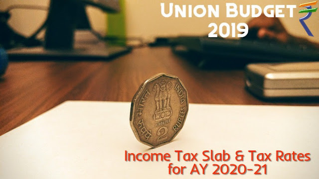 income-tax-slab-for-ay-2020-21-update-after-union-budget-2019