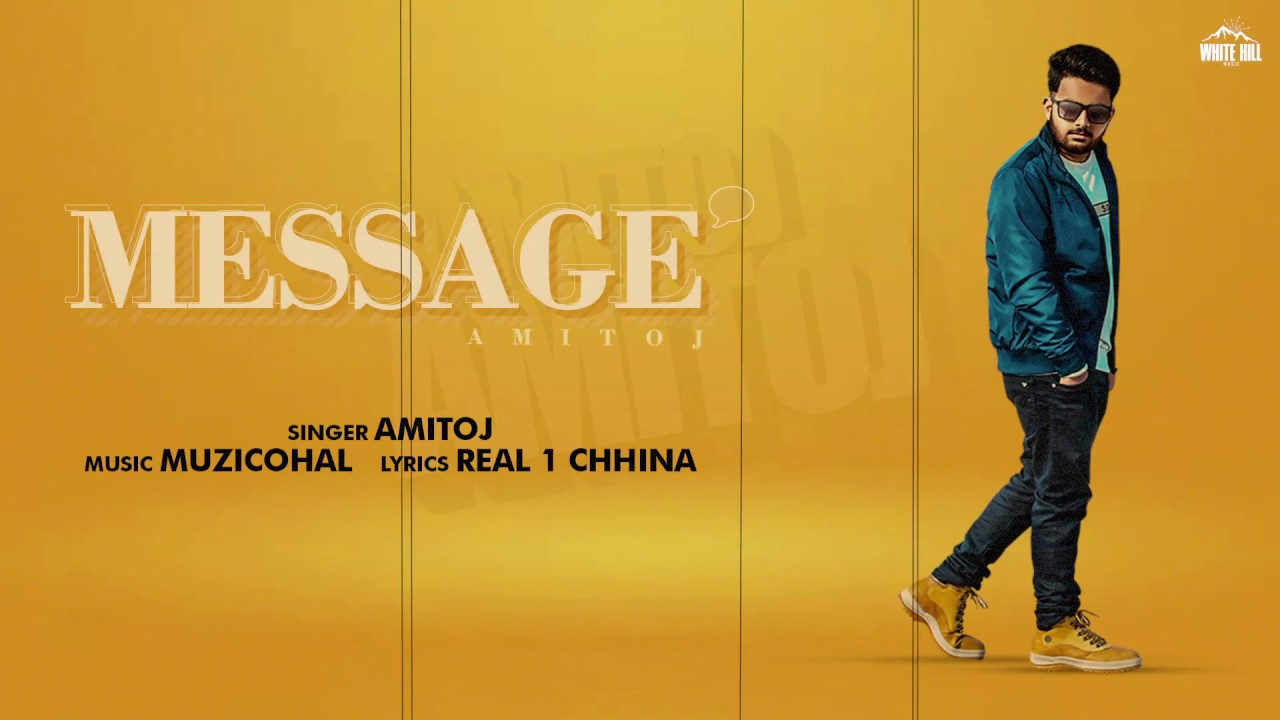 MESSAGE LYRICS-AMITJOT-LyricsOverA2z