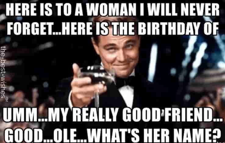 sarcastic birthday meme for woman with leonardo