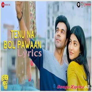 Tenu Na Bol Pawaan (Reprise) Lyrics Behen Hogi Teri [2017]