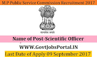 Madhya Pradesh Public Service Commission Recruitment 2017– 10 Scientific Officer