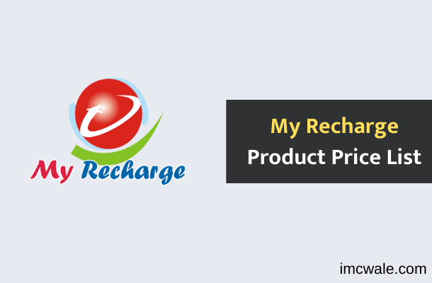 My Recharge Product Price List