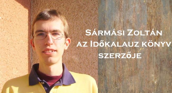 Sármási Zoltán, az Időkalauz könyv szerzője