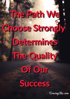 Path We Choose Motivation Quote