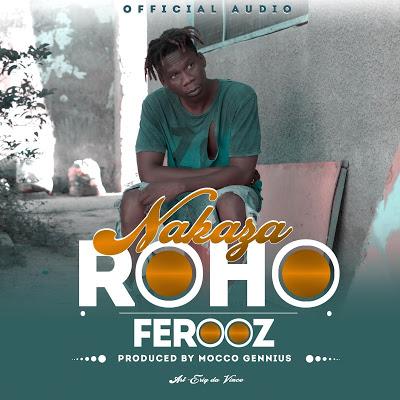 Ferooz - Nakaza Roho (NakazaRoho)