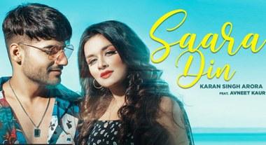 Saara Din Lyrics - Karan Singh Arora Ft. Avneet Kaur   A1laycris