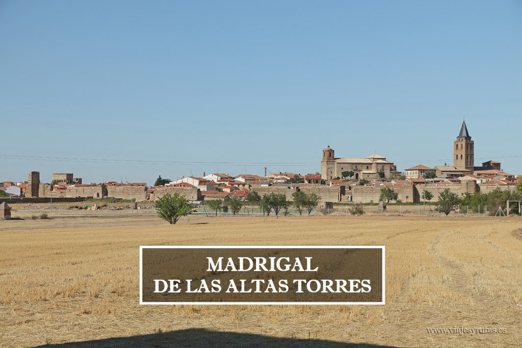 Visita a Madrigal de las Altas Torres, Ávila