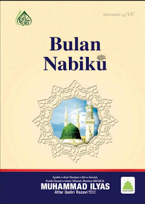 Bulan Nabiku pdf by Maulana Ilyas Qadri in Indonesian