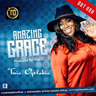 Tosin Oyelakin Amazing Grace Free Download