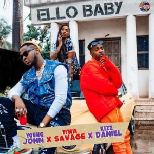 MUSIC: Young Jonn X Tiwa Savage X Kizz Daniel – Ello Baby