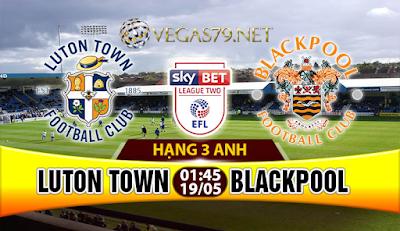 Nhận định, soi kèo nhà cái Luton Town vs Blackpool