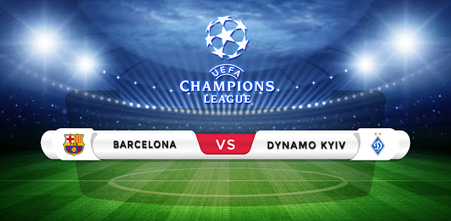 Barcelona vs Dynamo Kyiv Prediction & Match Preview