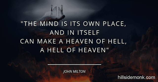 10 Quotes About Power Of Mind To Awaken You-8 The mind is its own place, and in itself Can make a heaven of hell, a hell of heaven ~ John Milton