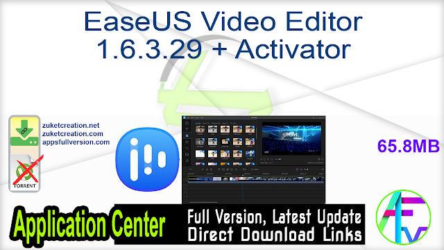 EaseUS Video Editor 1.6.3.29 + Activator