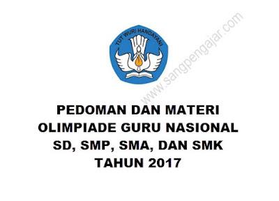 Inilah Pedoman dan Materi Olimpiade Guru Nasional (OGN) Tahun 2017