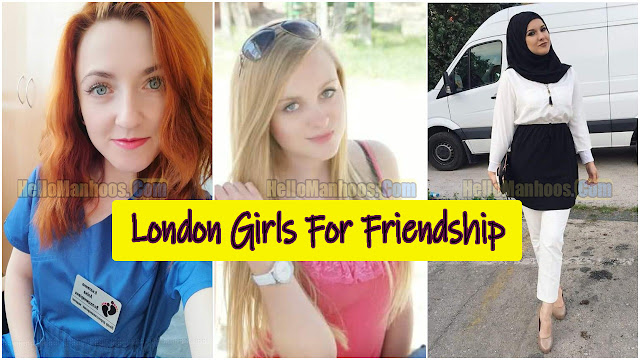 London Girls For Friendship & WhatsApp Mobile Numbers 2021