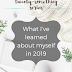 The Twenty-Something Series: What I've learned about myself in 2019