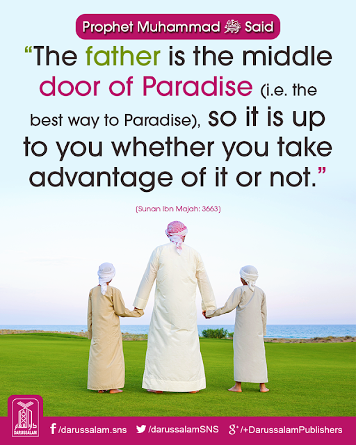 The father is the middle door of Paradise. Parents Status Quotes Images Download for WhatsApp