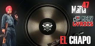 El Chapo By Sidhu Moose Wala - Lyrics