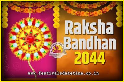 2044 Raksha Bandhan Date and Time, 2044 Raksha Bandhan Calendar