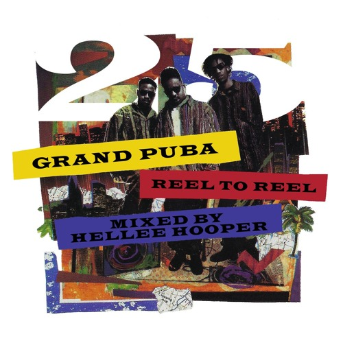 Grand Puba | Reel To Reel 25 Anniversary Mix von Hellee Hooper