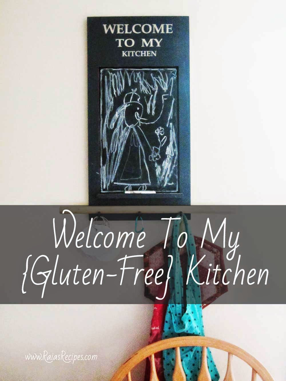 Welcome To  My {Gluten-Free} Kitchen | www.RaiasRecipes.com