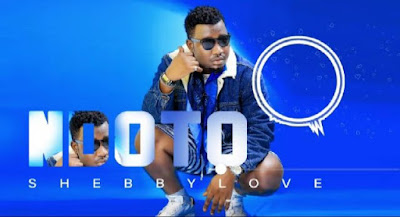 AUDIO| Shebby love _ NDOTO MP3 | DOWNLOAD