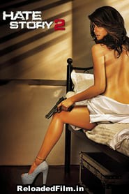 Hate Story 2 Full Movie Download FilmyWap 480p, 720p, 1080p Free