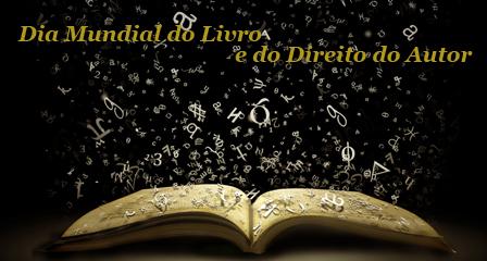 DALVA DAY: * 2017 - Dia Mundial do Livro e do Direito do Autor
