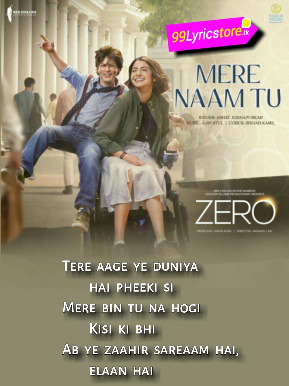 Shah Rukh Khan Song Lyrics, Anushka Sharma Song Lyrics, Hindi Song Lyrics, Zero, Zero movie Song Lyrics