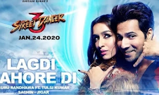 LAGDI LAHORE DI Lyrics| Street Dancer 3D |