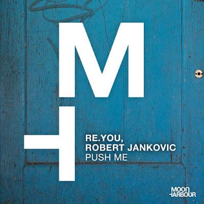 Re.You Feat. Robert Jankovic - Push Me