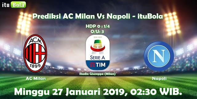 Prediksi AC Milan Vs Napoli - ituBola