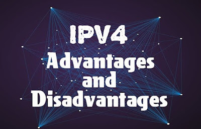 6 Advantages and Disadvantages of IPv4 | Drawbacks & Benefits of IPv4