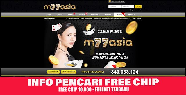 M77Asia - Free Chip 10.000 Tanpa Deposit