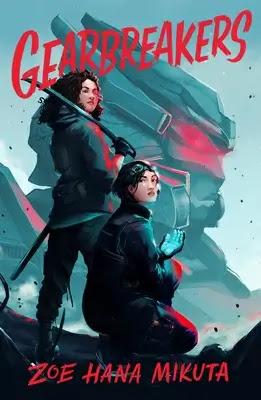 Gearbreakers Book by Zoe Hana Mikuta Pdf