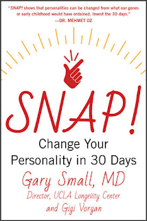 Book Showcase: SNAP! Change Your Personality in 30 Days by Gary Small and Gigi Vorgan