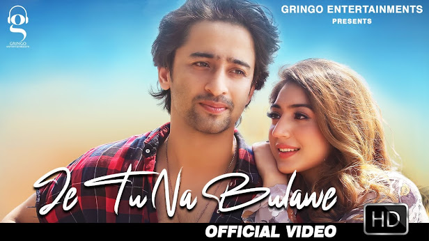 Je Tu Na Bulawe Song Lyrics   Surya   Shaheer Sheikh   Latest Hindi Songs   New Hindi Songs 2020 Lyrics Planet
