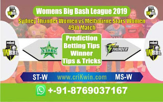 Womens Big Bash League 2019 Star vs Thunder 49th Match Prediction Today Reports