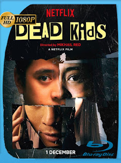 Dead Kids (2019) HD [1080p] Latino [Google Drive] Panchirulo