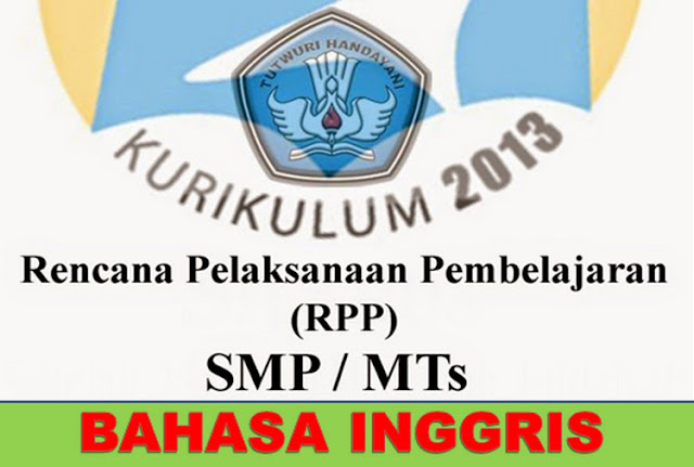 Silabus, RPP, KKM, SKL, Pemetaan KD Bahasa Inggris Kelas 7 Revisi 2017