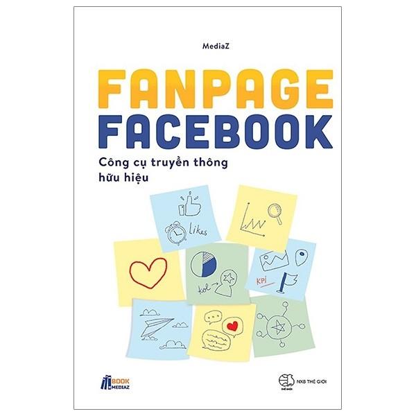 Fanpage Facebook - công thụ truyền thông hữu hiệu