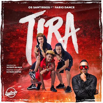 Os Santiegos feat. Fàbio Dance - Tira (Afro House) baixar nova musica descarregar agora 2019