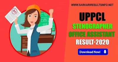 Uttar Pradesh Power Corporation Limited has uploaded the result for the Stenographer, Office Assistant-Accounts Grade III Recruitment 2019 result